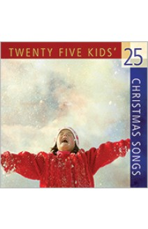 TWENTY FIVE KIDS CHRISTMAS SONGS
