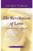 THE REVOLUTION OF LOVE (REVISED & UPDATED)