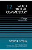 WORD BIBLICAL COMMENTARY: 1 KINGS