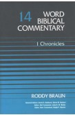 WORD BIBLICAL COMMENTARY - 1 CHRONICLES