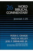 WORD BIBLICAL COMMENTARY: JEREMIAH 1-25