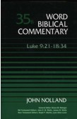 WORD BIBLICAL COMMENTARY - LUKE 9:21 - 18:34