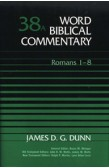 WORD BIBLICAL COMMENTARY: ROMANS 1-8