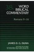 WORD BIBLICAL COMMENTARY: ROMANS 9-16