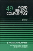 WORD BIBLICAL COMMENTARY: 1 PETER