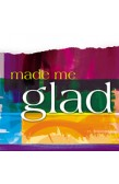 MADE ME GLAD - MICHAEL NEALE