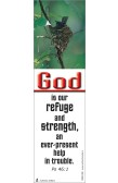 GOD IS OUR REFUGE AND STRENGTH...