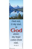 FIND REST, O MY SOUL, IN GOD ALONE...