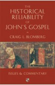 THE HISTORICAL RELIABILITY OF JOHNS GOSPELS