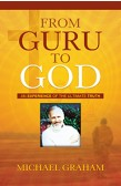 FROM GURU TO GOD