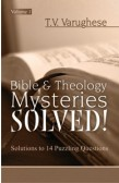 BIBLE & THEOLOGY MYSTERIES SOLVED!