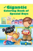 THE GIGANTIC COLORING BOOK OF SPECIAL DAYS