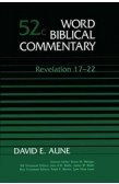 WORD BIBLICAL COMMENTARY: REVELATION 17-22