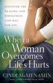 WHEN A WOMAN OVERCOMES LIFES HURTS