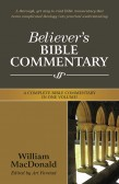 BELIEVER'S BIBLE COMMENTARY - IN ONE VOLUME!