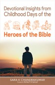 DEVOTIONAL INSIGHTS FROM CHILDHOOD....BIBLE
