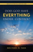 DOES GOD HAVE EVERYTHING UNDER CONTROL ?