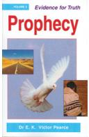 EVIDENCE FOR TRUTH - PROPHECY (VOL - 3)